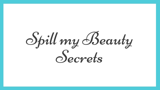 Spill my Beauty Secrets